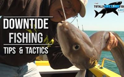 Secret Downtide Fishing Expert Tips & Advice Video